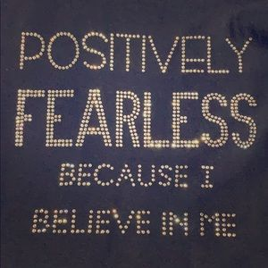 NNW positively fearless bling tee
